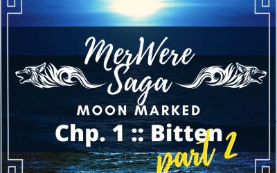 Moon Marked: Bitten Part 2