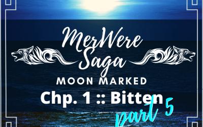 Moon Marked: Bitten Part 5