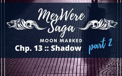 Moon Marked: Shadow Part 2