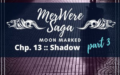 Moon Marked: Shadow Part 3