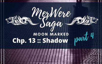 Moon Marked: Shadow Part 4