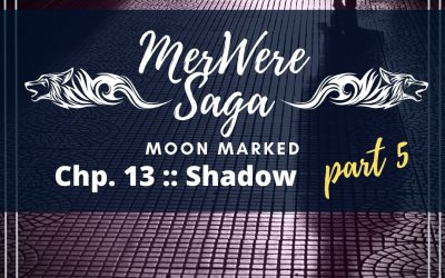 Moon Marked: Shadow Part 5