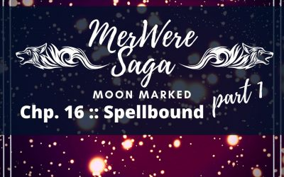 Moon Marked: Spellbound Part 1