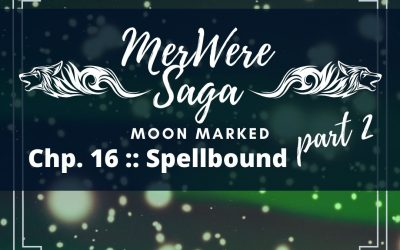 Moon Marked: Spellbound Part 2