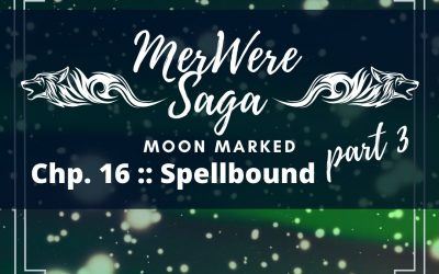 Moon Marked: Spellbound Part 3