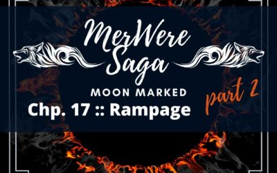 Moon Marked: Rampage Part 2