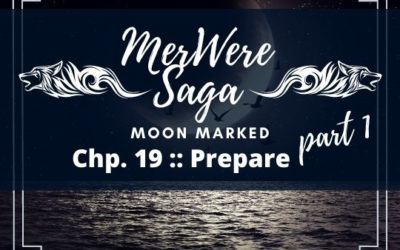 Moon Marked: Prepare Part 1