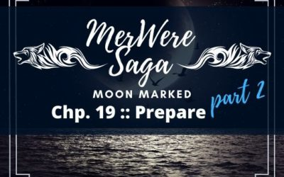 Moon Marked: Prepare Part 2