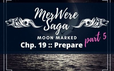 Moon Marked: Prepare Part 5