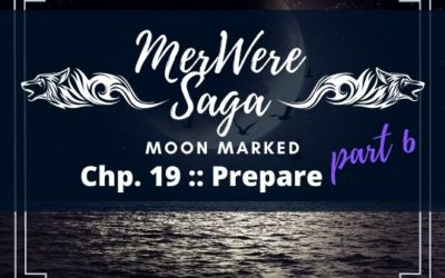 Moon Marked: Prepare Part 6