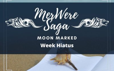 Moon Marked: Week Hiatus